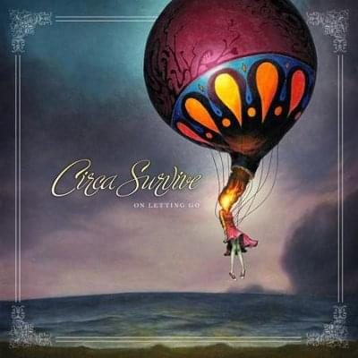 circa-survive_on-letting-go
